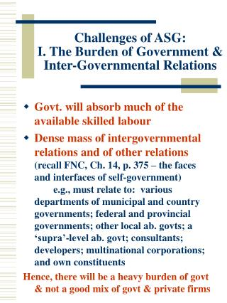 Challenges of ASG: I. The Burden of Government & Inter-Governmental Relations