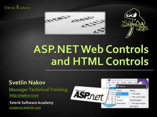 ASP.NET  Web  Controls and  HTML Controls