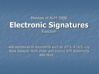 Preview of AVM-2000 Electronic Signatures Function