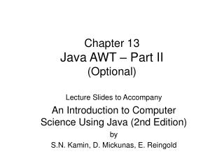 Chapter 13 Java AWT – Part  II (Optional)