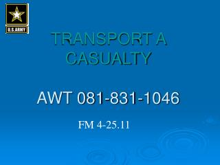 TRANSPORT A CASUALTY AWT 081-831-1046