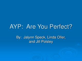 AYP:  Are You Perfect?