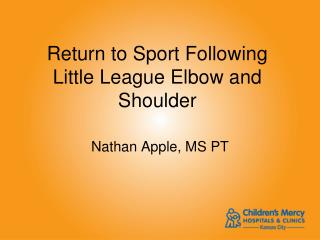 Return to Sport Following Little League Elbow and Shoulder