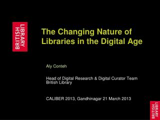 The Changing Nature of Libraries in the Digital Age