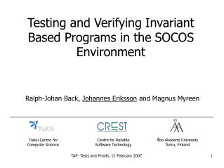 Testing and Verifying Invariant Based Programs in the SOCOS Environment