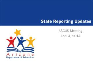 State Reporting Updates