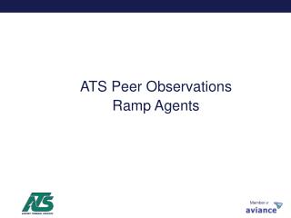 ATS Peer Observations Ramp Agents