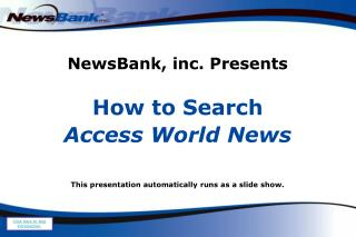 NewsBank, inc. Presents