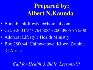 Prepared by:      Albert N.Kaunda
