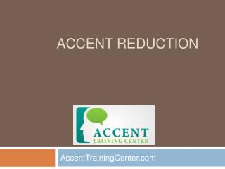Accent Reduction - Accent Training Center