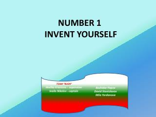 NUMBER  1  INVENT YOURSELF