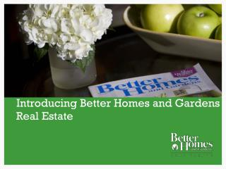 Introducing Better Homes and Gardens Real Estate