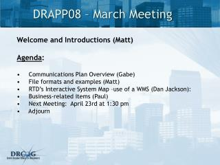 DRAPP08 – March Meeting