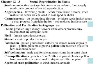 Chapter #2 - 3	  Sexual Reproduction in Plants