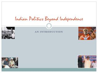 Indian Politics Beyond Independence