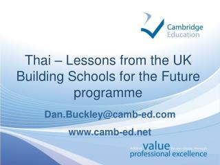 Thai – Lessons from the UK Building Schools for the Future programme