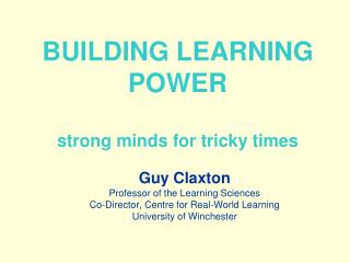 BUILDING LEARNING POWER strong minds for tricky times