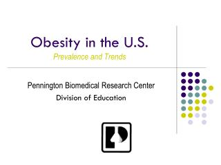 Obesity in the U.S. Prevalence and Trends