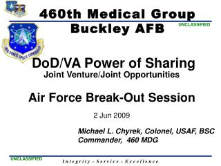 DoD /VA Power of Sharing Joint Venture/Joint Opportunities Air Force Break-Out Session 2 Jun 2009