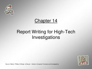 Chapter 14 Report Writing for High-Tech Investigations