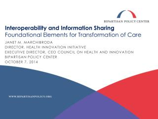Interoperability and Information Sharing Foundational Elements for Transformation of Care