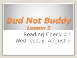 Bud Not Buddy Lesson 3