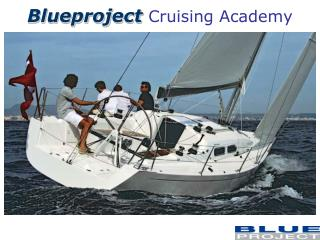 Blueproject  Cruising  Academy