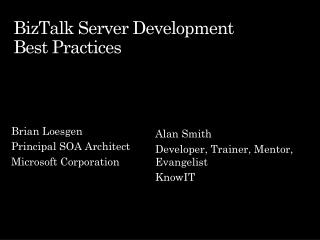 BizTalk Server Development Best Practices