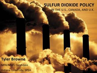 Sulfur Dioxide Policy in the U.S., Canada, and U.K.