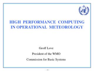 HIGH  PERFORMANCE  COMPUTING  IN OPERATIONAL  METEOROLOGY