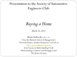 Presentation to the Society of Automotive Engineers Club