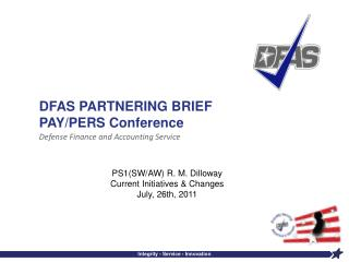 DFAS PARTNERING BRIEF PAY/PERS Conference
