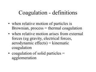 Coagulation - definitions