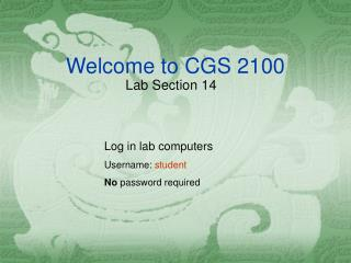 Welcome to CGS 2100