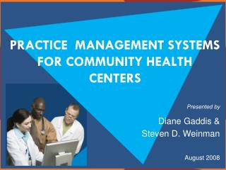 Practice  Management Systems for Community Health Centers