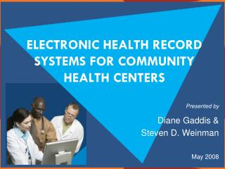 Electronic health record Systems for Community Health Centers