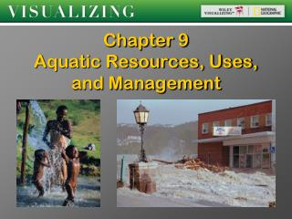Chapter 9   Aquatic Resources, Uses, and Management