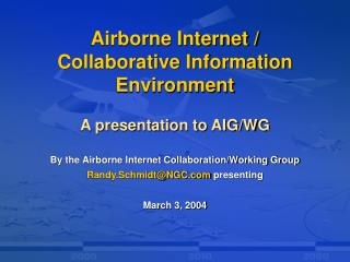 Airborne Internet /  Collaborative Information Environment