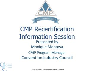 CMP Recertification Information Session