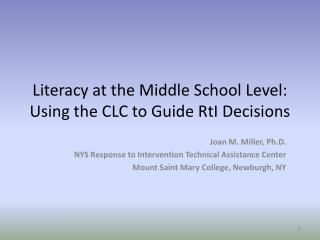 Literacy at the Middle School Level: Using the CLC to Guide RtI Decisions