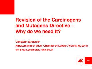 Revision of the Carcinogens and Mutagens Directive – Why do we need it?