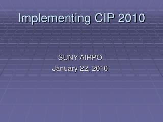 Implementing CIP 2010