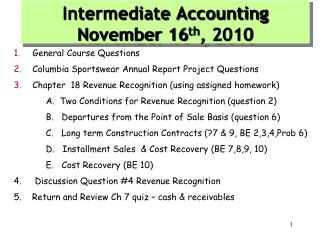 Intermediate Accounting November 16 th , 2010