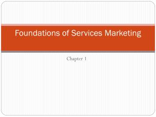 Foundations of Services Marketing