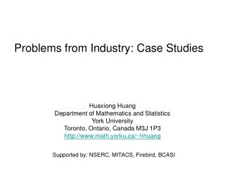 Problems from Industry: Case Studies
