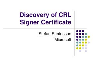 Discovery of CRL Signer Certificate