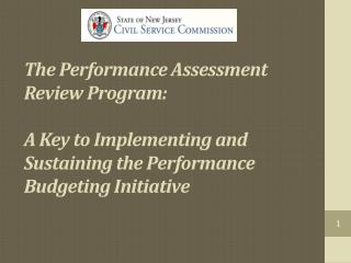 Goals of the Civil Service Commission regarding the Performance Assessment Review:
