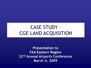 CASE STUDY –  CGE LAND ACQUISITION