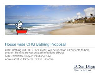 House wide CHG Bathing Proposal