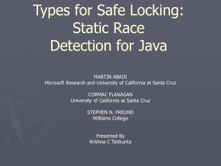Types for Safe Locking: Static Race Detection for Java